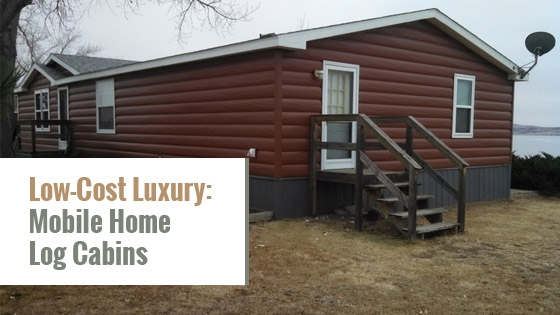 low cost luxury mobile home log cabins tru log siding Mobile Home Cabins