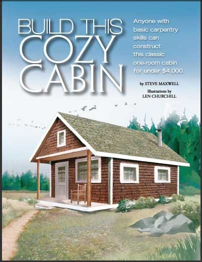 build this cozy cabin diy cabin construction in 2019 Mother Earth Small Cabin