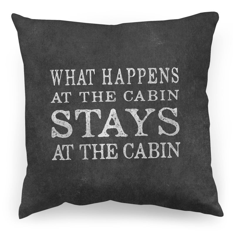cabin what happens stays throw pillow cover Cuddly Cabin Throw