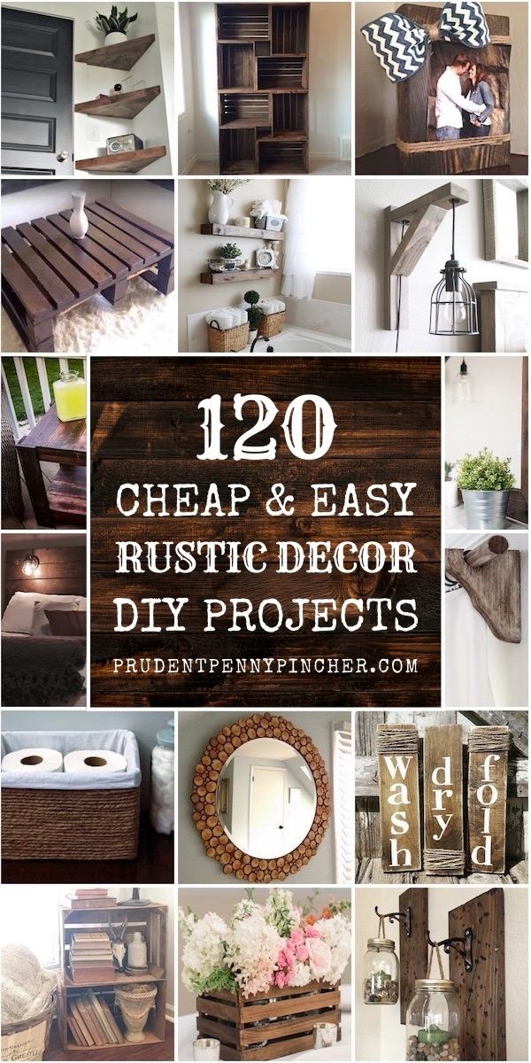 120 cheap and easy rustic diy home decor prudent penny pincher Diy Cabin Decor