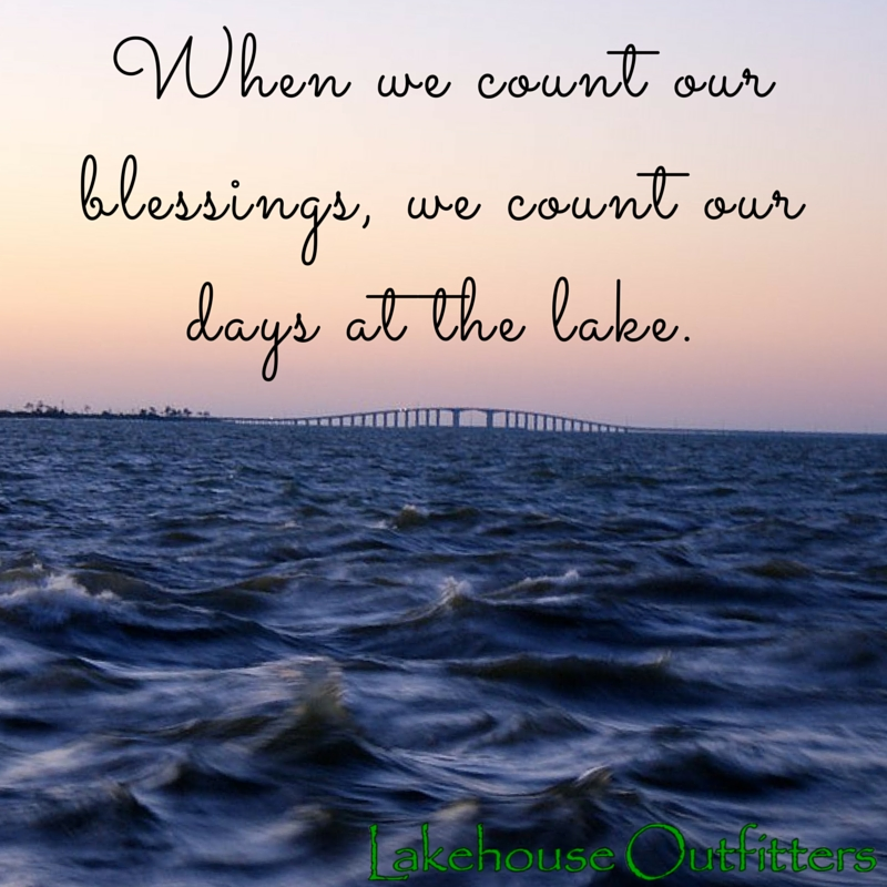 count your blessings lake life quotes lake quotes lake life Lake Cabin Quotes
