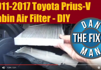 2013 toyota prius v cabin air filter diy dan the fix it man Prius Cabin Filter