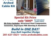 a cheap cabin kit thehomesteadingboards arched cabin Arched Cabin Kits
