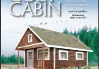 build this cozy cabin diy cabin construction in 2021 Mother Earth Small Cabin