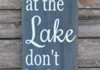 lake sign lake house decor chalkboard housewarming gift rustic wood signs cottage cabin wall art hand painted quotes wooden life plaque Lake Cabin Quotes
