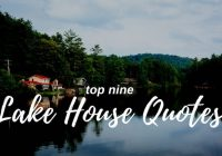 top 9 lake house quotes lake living guide Lake Cabin Quotes
